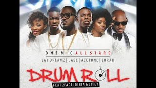 Drum Roll by One Mic All Stars ft. 2face and Jitey