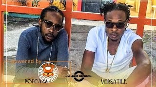 Popcaan Ft. Versatile - Gwaan Out Deh (Raw) [11 Eleven Riddim] January 2017