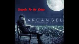 """Arcángel - Cuando Tu No Estas [LETRA!] Álbum """"Sentimiento Elegancia y Maldad"""" Reggaeton Romántico"""