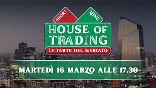 House of Trading: oggi via al duello tra Picone e D'Ambra