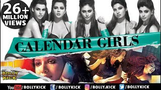 Calendar Girls Full Movie | Hindi Movies 2018 Full Movie | Madhur Bhandarkar | Hindi Movies width=