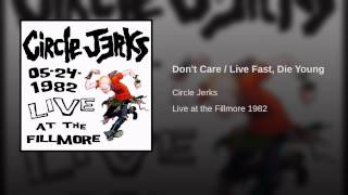 Don't Care / Live Fast, Die Young