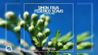 Simon Fava & Federico Scavo - La Gota Fria