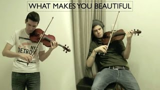Most difficult song ever - What Makes You Beautiful (One Direction) - Violin Duet