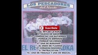 Los Pescadores del Norte - Corrido de Los Gutierrez