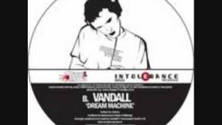 Vandall - Dream Machine
