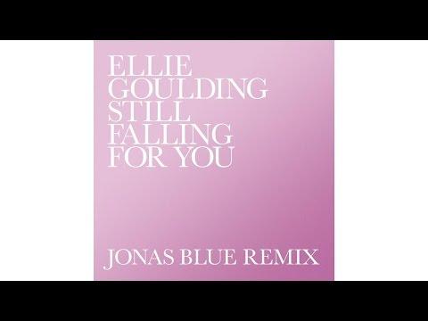 Still Falling For You Remix Ft Jonas Blue de Ellie Goulding Letra y Video