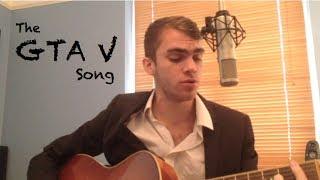 The GTA 5 Song: (Michael, Franklin & Trevor)