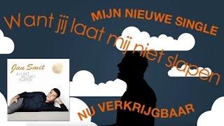 Jan Smit - Jij Laat Mij Niet Slapen - Officiële videoclip