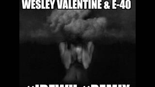 BIG SEAN FT WESLEY VALENTINE & E-40 #IDFWU #REMIX