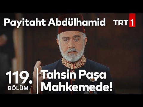 Tahsin Paşa, Hechler'i Mahkum Ediyor! I Payitaht Abdülhamid 119. Bölüm