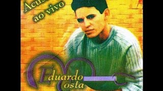 Eduardo Costa Para Afastar a Solidão (CD O MENINO DE GOIAS acustico ao vivo)
