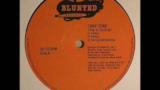 Tony Tone - flow to the bone (remix)