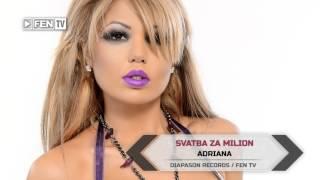ADRIANA - Svatba za milion / АДРИАНА - Сватба за милион