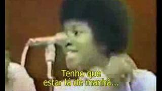 Michael Jackson-Got To Be There(tradução)