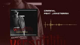 Criminal Feat J.Mastermix (Prod. Diflow & Dieguelz)