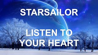 Starsailor - Listen to Your Heart (Lyric Video) HD New song July 2017