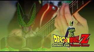 Dragon Ball Z - Perfect Cell Theme Guitar Cover