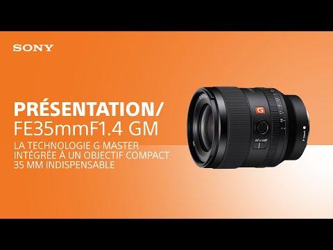 Présentation de l'objectif Sony FE 35 mm F1.4 GM