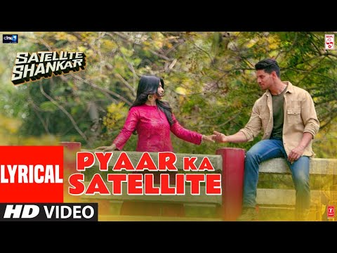 Pyaar Ka Satellite Lyrical | Satellite Shankar | Sooraj, Megha | Rochak ft. Amit Gupta