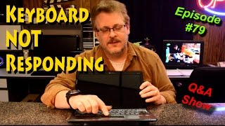 Keyboard Does Not Respond When Typing - Ask-A-Tech #79