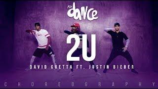 2U - David Guetta ft. Justin Bieber (Choreography) FitDance Life