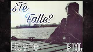 ¿Te falle? / ROYNE (PDL) [ZOM EN EL BEAT] 💔sad love💔