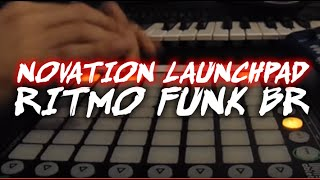 Novation Launchpad S - Ritmo Funk BR (How To LIVE)