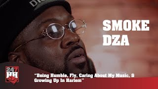 Smoke DZA - Being Humble, Fly, Caring About My Music, & Growing Up In Harlem (247HH Exclusive)