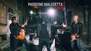 Modà - Passione Maledetta - Videoclip Ufficiale