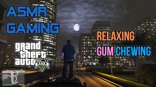 ASMR Gaming | GTA 5 Relaxing Gum Chewing For Sleep 🎮🎧Controller Sounds + Whispering😴💤