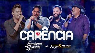 Humberto & Ronaldo - Carência part. Jorge & Mateus (DVD Playlist)