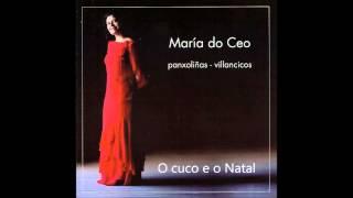 Maria do Ceo - O cuco e o Natal (Arlindo de Carvalho)