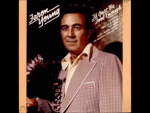 faron-young-id-just-be-fool-enough-to-fall-jw-gauntt
