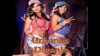 Diganle - Urbanas (ESTRENO MAYO 2014)