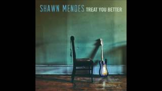 shawn mendes - treat you better ( official audio )