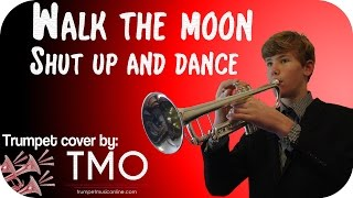 Walk the moon - Shut up and dance (TMO Cover)