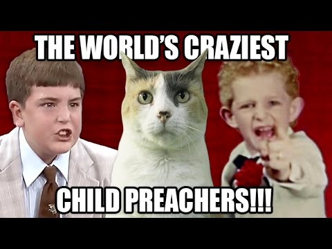 The World's Craziest Child Preachers!