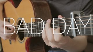 Daniel Powter - Bad Day - Fingerstyle Guitar Cover by James Bartholomew