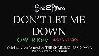 Don't Let Me Down (Lower Key - Piano karaoke demo) The Chainsmokers & Daya