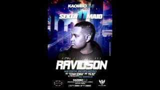 Ravidson no Kaombo Klub dia 11 de Maio