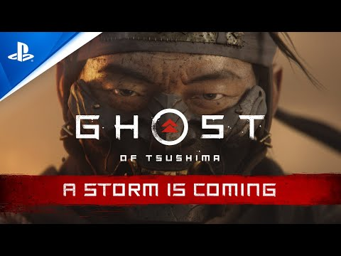 WTFF::: Ghost of Tsushima \'A Storm is Coming\' trailer