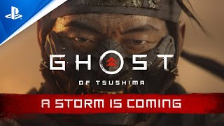 Ghost of Tsushima \'A Storm is Coming\' trailer