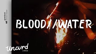 grandson - Blood // Water (Lyrics / Lyric Video)