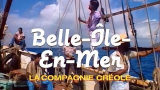 La Compagnie Créole - Belle-Ile-En-Mer