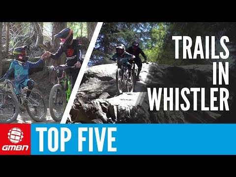 The 5 Best Trails In Whistler With Jackson Goldstone