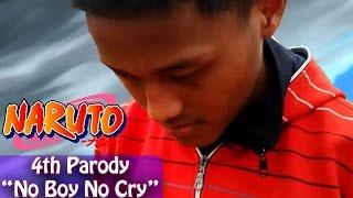 4th Parody : Naruto Opening 6 - No boy No Cry