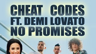 Cheat Codes - No Promises feat. Demi Lovato (Lyrics Video)
