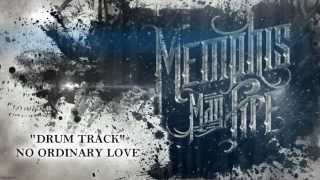 No Ordinary Love-Memphis May Fire (Drum Track)