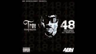 Trae Tha Truth -  Hyper (48 Hours)
